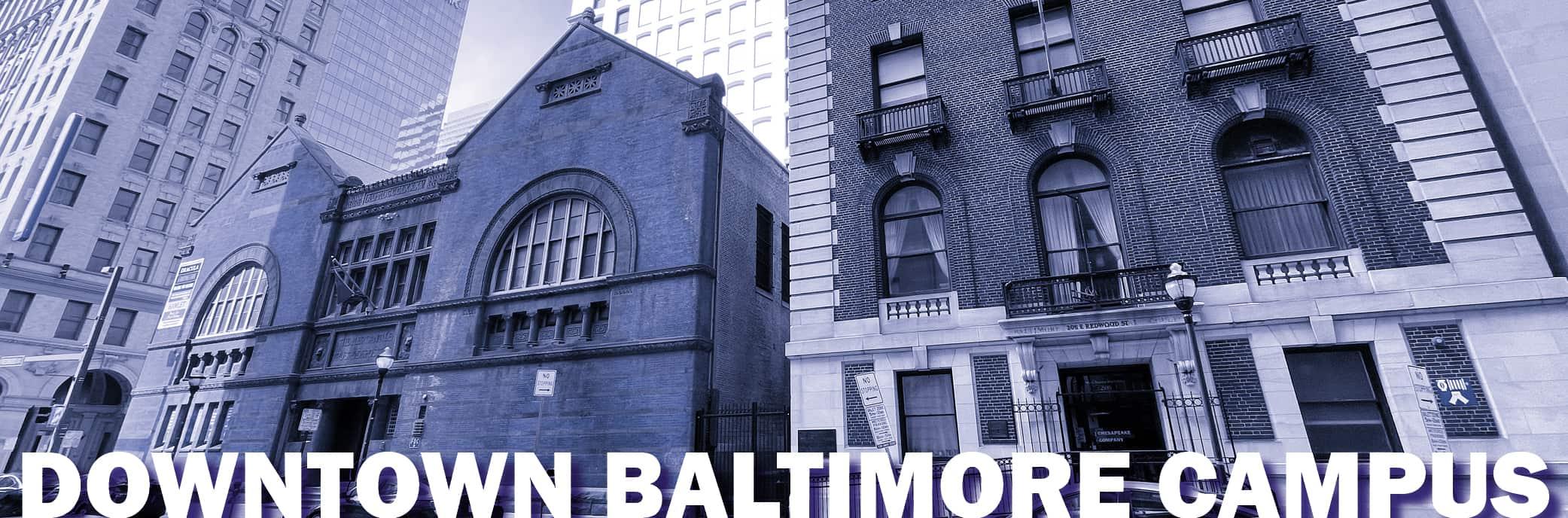 Downtown Baltimore Campus